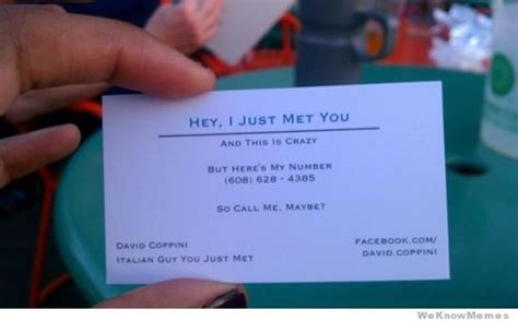 Business Card Meme - hey i just met you business card weknowmemes