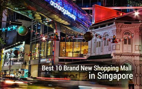 Singapore Product Guide best 10 brand new shopping mall in singapore
