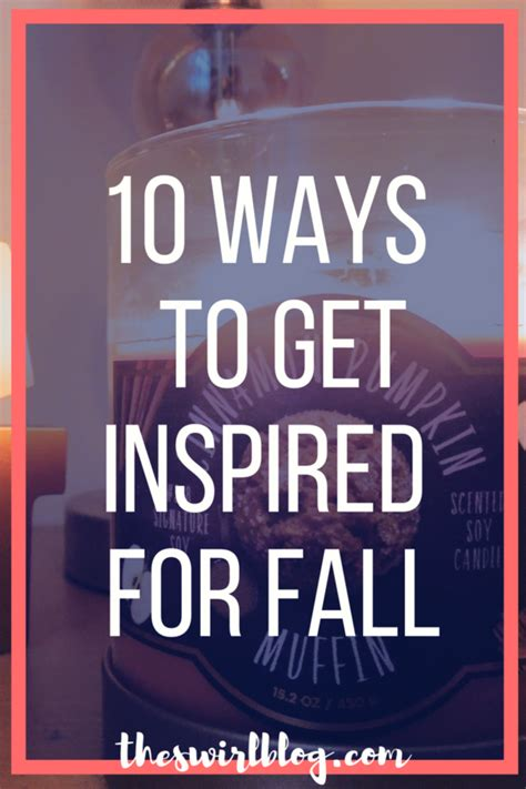 10 Ways To Get Your Friend Fall In With You by 10 Ways To Get Inspired For Fall The Swirl