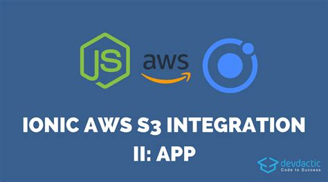 Aws Minimalist Person 10 Tx ionic aws s3 integration with nodejs part 2 ionic app devdactic