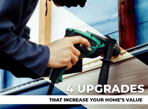 4 upgrades that increase your home s value