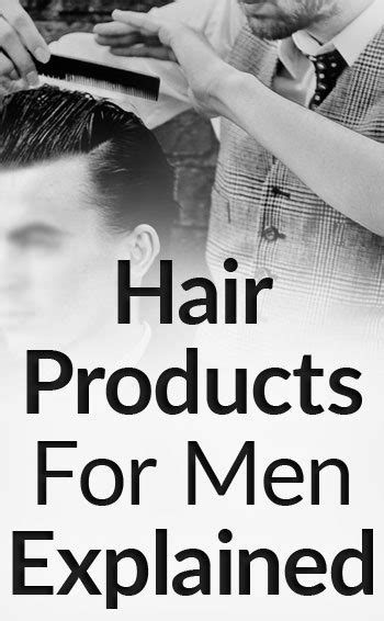 mens hair styling products explained your guide how to choose the right hair product video