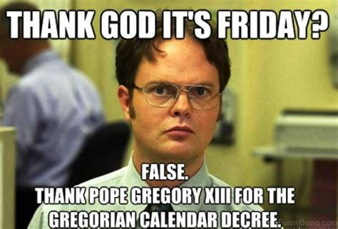 Thank God Its Friday Memes - friday time the mocking memes
