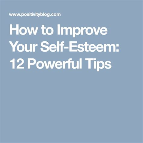 12 Best Ways To Improve Your Self Confidence by Best 25 Self Esteem Ideas On Low Self Esteem
