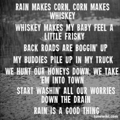 country music lyrics characteristics country music quotes rain is a good thing luke bryan