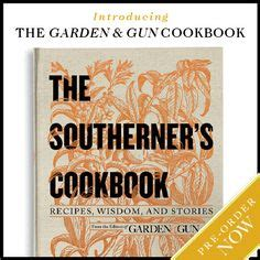 Garden And Gun Books 1000 Images About Foodie Books On Root