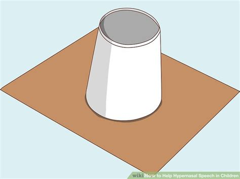 Make A Paper Cup - 3 ways to help hypernasal speech in children wikihow