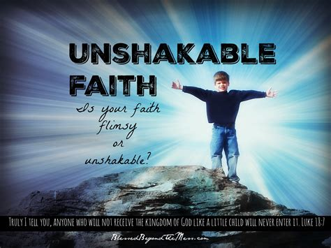 unshakeable your guide to 1471164934 day 31 unshakable faith or flimsy faith blessed beyond the mess