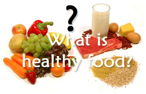 what is the healthiest food lazy budget chef what is healthy food