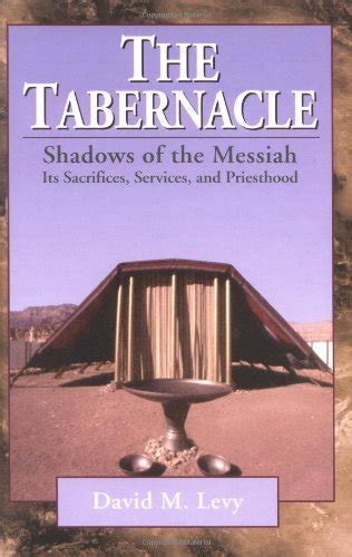 libro prayers proclamations the tabernacle shadows of the messiah its sacrifices services and priesthood studi ed