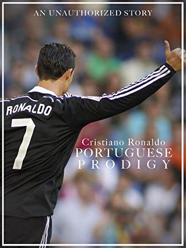cristiano ronaldo an unauthorized biography cristiano ronaldo videos and video clips tvguide com