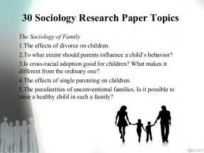 sociology topics for essays sociology research paper topics