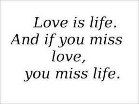 Love Is Life Quotes by Gallery For Gt Love Is Life Quotes