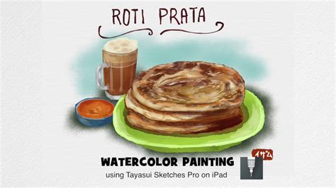 everyday  painting  roti prata youtube