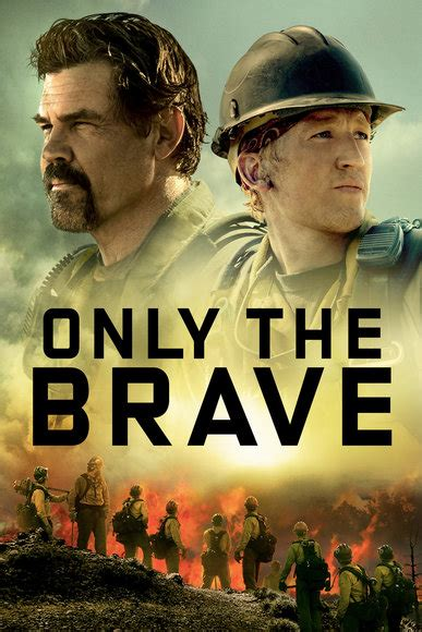 only the brave film trailer only the brave sony pictures