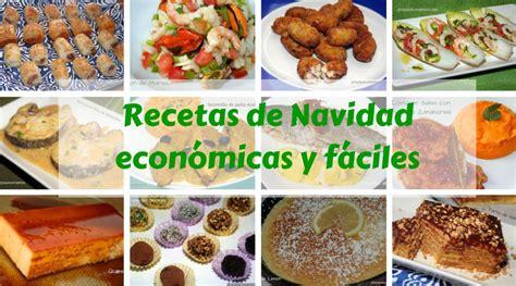 recetas faciles de cocina y economicas recetas para navidad econ 243 micas y f 225 ciles recetas de cocina