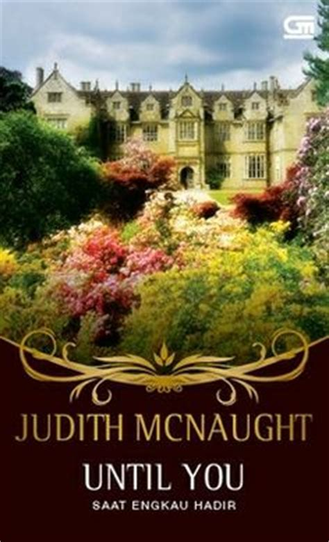 Until You By Judith Mcnaught 1000 images about books my favorite pastime on judith mcnaught dan brown and