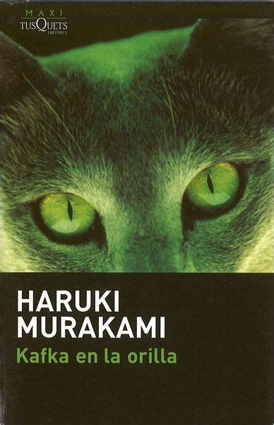 libro en la orilla kafka en la orilla murakami haruki sinopsis del libro rese 241 as criticas opiniones