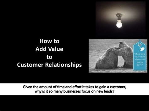 How To Add Value To How To Add Value To Customer Relationships