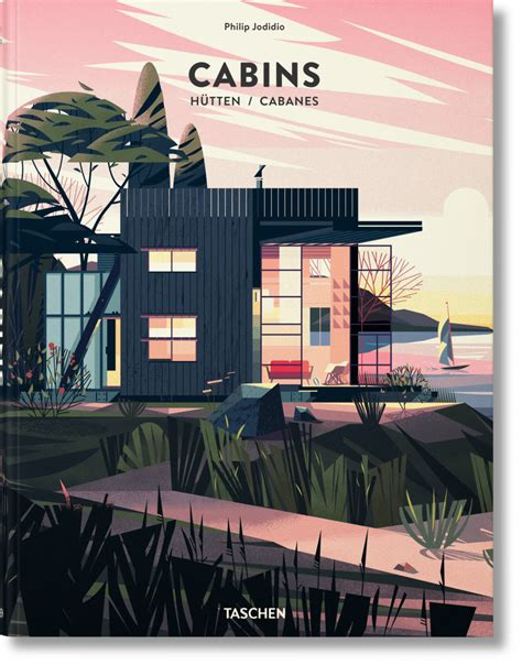 Book Of Cabins Cabins 201 Ditions Taschen