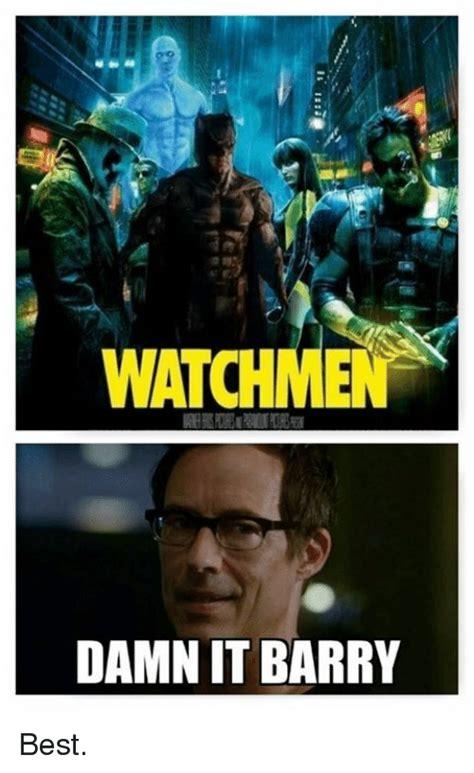 It Memes - watchmen damnit barry best meme on sizzle