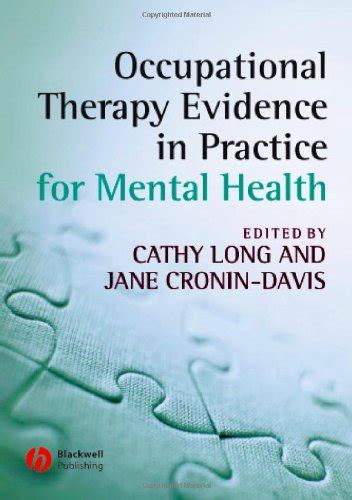 clinical and professional reasoning in occupational therapy books occupational therapy evidence in practice for mental