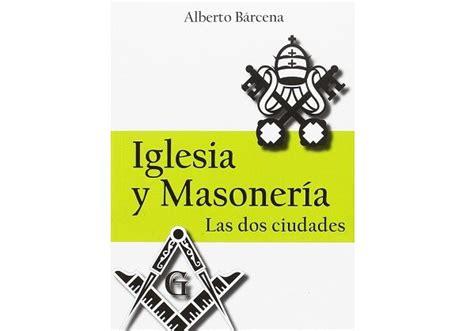 iglesia y masonera 8494210793 iglesia y masoner 237 a