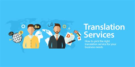 translation to how to the right translation service for your