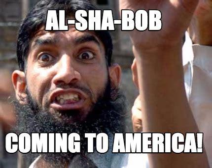 Coming To America Meme - meme creator al sha bob coming to america