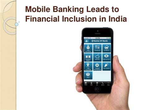 mobile banking in india mobile banking leads to financial inclusion in india