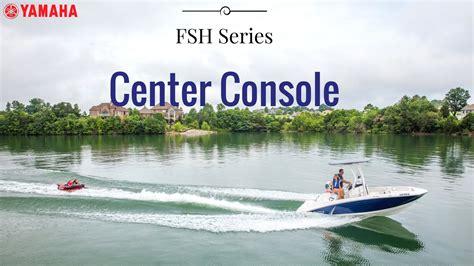 yamaha jet boats center console 2017 yamaha fsh series center console jet boats youtube