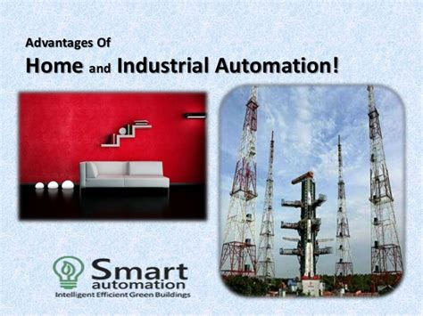 benefits of home automation advantages of home and industrial automation