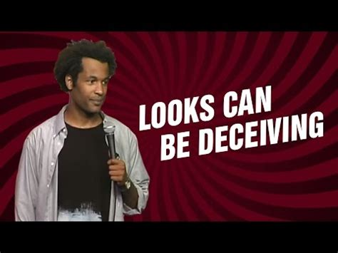 Looks Can Be Deceiving by Looks Can Be Deceiving Stand Up Comedy