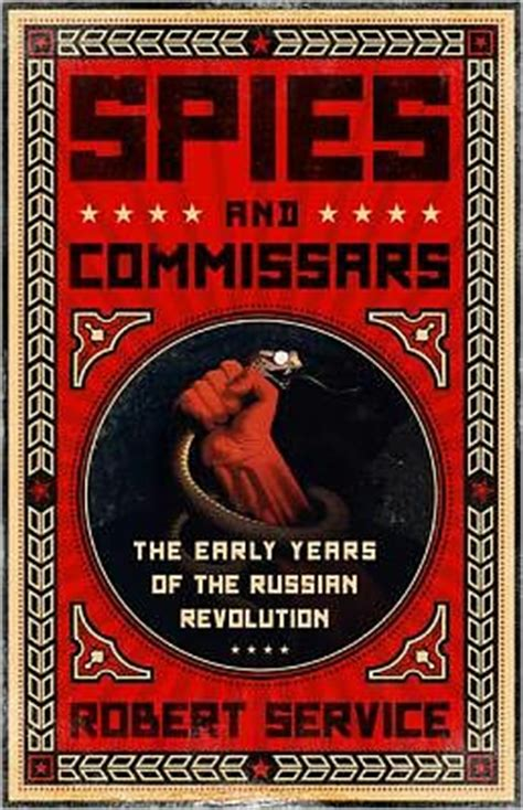 the russian revolution books spies and commissars the early years of the russian
