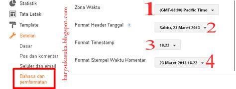 format waktu cara mengatur format waktu dan tanggal pada blog blog