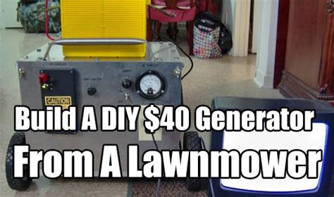 build a diy 40 generator from a lawnmower shtf