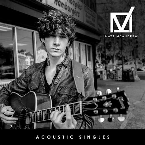 fix you matt mcandrew mp3 download acoustic singles digital download matt mcandrew