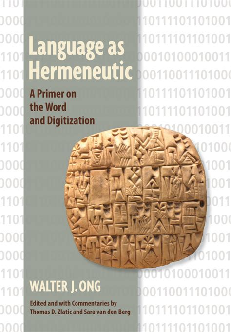 language as hermeneutic a primer on the word and digitization