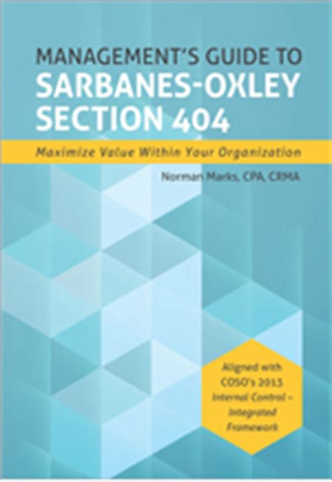 section 404 of sox iiarf releases new sarbanes oxley guide for management