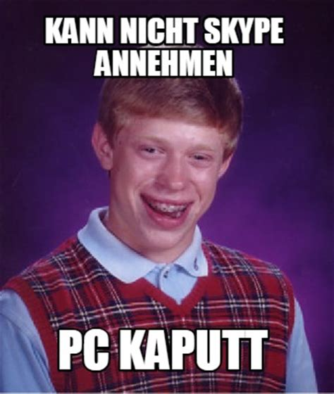 Meme Creator Pc - meme creator kann nicht skype annehmen pc kaputt meme