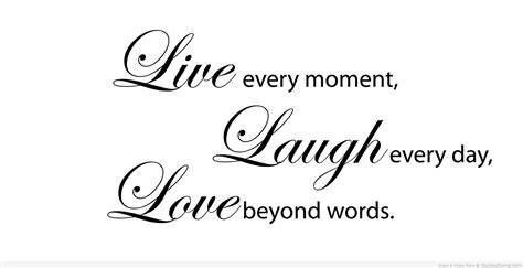 live love and laugh live laugh love quotes quotesgram