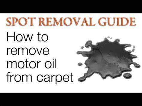 oil stains   carpet motor oil spot removal guide youtube