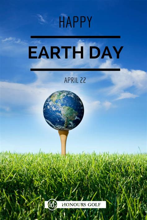earth day happy earth day golf courses are professionally managed
