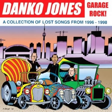 Garage Hits Of The 90s by Here Comes The Flood A Weblog About Danko Jones