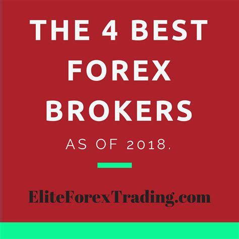 beste broker best forex trading platforms top 4 forex brokers