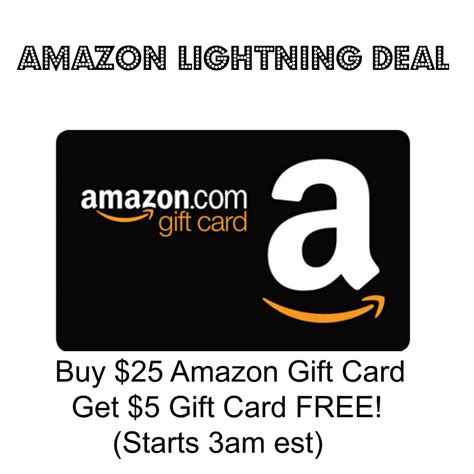 10 Gift Cards For 5 Amazon - hot amazon lightning deal buy 25 amazon gift card get 5 gift card free starts at