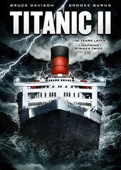 film titanic telecharger titanic 2 streaming et t 233 l 233 chargement gratuit stream watch