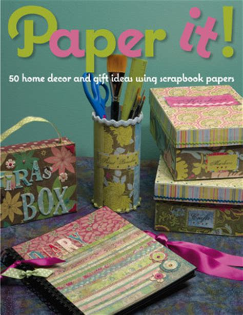 design home gift and paper paper it 50 home decor and gift ideas using scrapbook