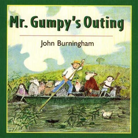 mr gumpys outing 0099408791 mr gumpy s outing john burningham macmillan