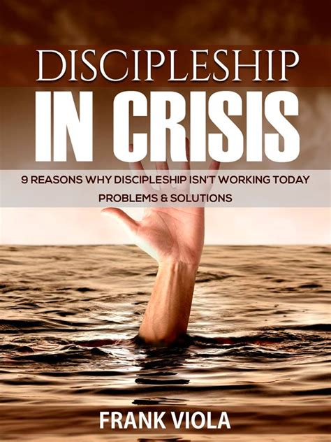 discipleship  crisis frank viola